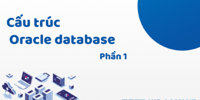 Cấu trúc Oracle Database